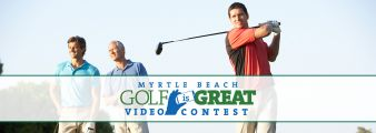 Myrtle Beach Golf is Great Video Contest Sweepstakes