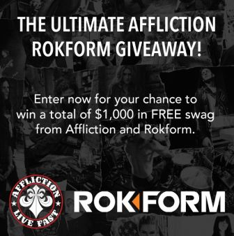 ​The Ultimate Affliction And Rokform Giveaway! Sweepstakes