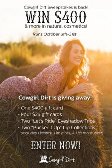 Cowgirl Dirt Sweepstakes