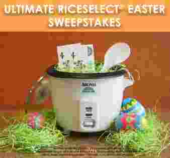 RiceSelect® - Ultimate RiceSelect® Easter Sweepstakes Sweepstakes
