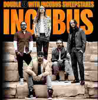 Double D8 With Incubus Sweepstakes Sweepstakes