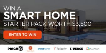Product Hunt + Fatherly + Decorilla + Inverse + PinchMe + SmartHome Experience Sweepstakes Sweepstakes