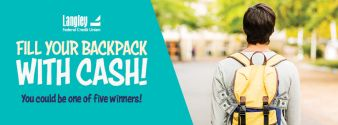 Langley Federal Credit Union · Fill Your Backpack with Cash Giveaway Sweepstakes