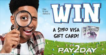 PAY2DAY Monthly Sweepstakes Sweepstakes