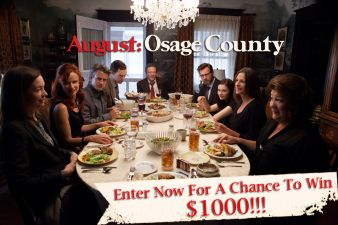 August: Osage County Sweeps Sweepstakes