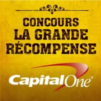Concours La Grande Récompense – Capital One Sweepstakes