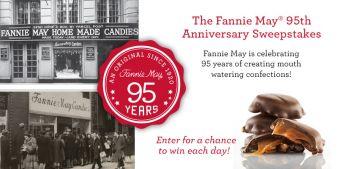 Fannie May · 95th Anniversary Sweepstakes Sweepstakes
