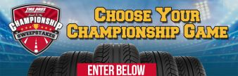 THE TIRE PROS® ROAD TO THE CHAMPIONSHIP SWEEPSTAKES Sweepstakes